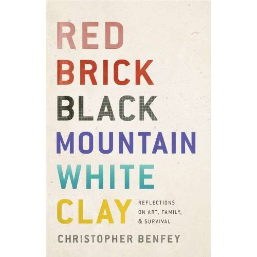 "Christopher Benfey's ""Red Brick Black Mountain White Clay"""